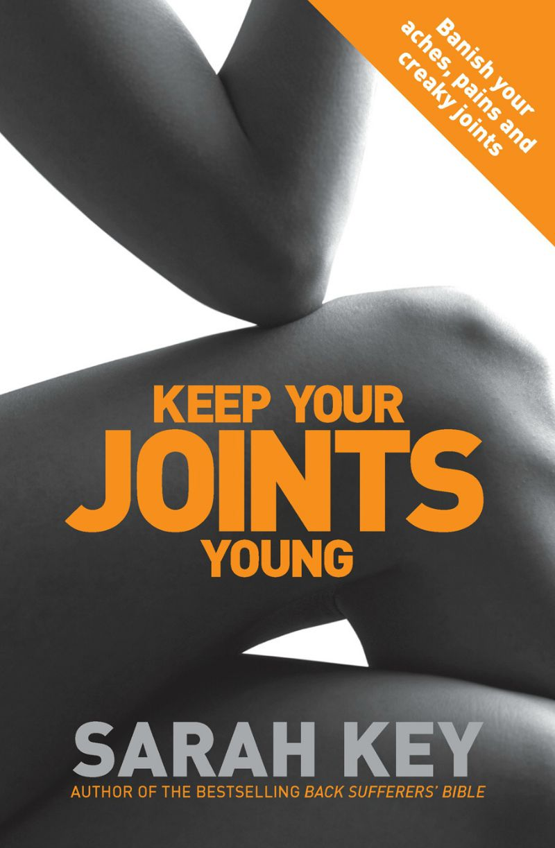 Sarah Key's Keep Your Joints Young