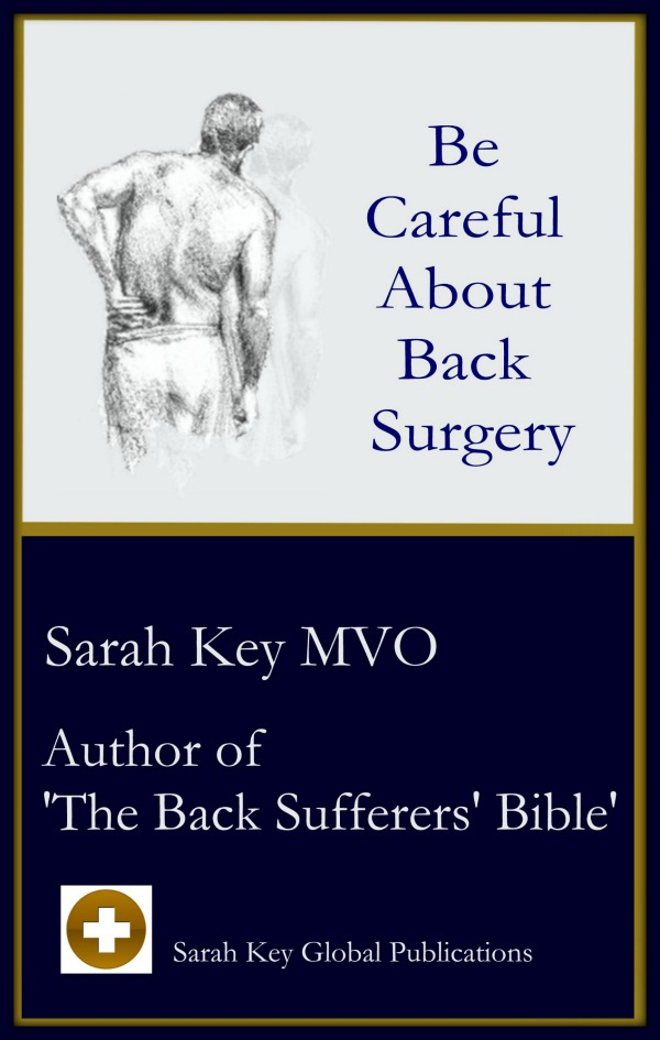 Be Careful About Back Surgery by Sarah Key